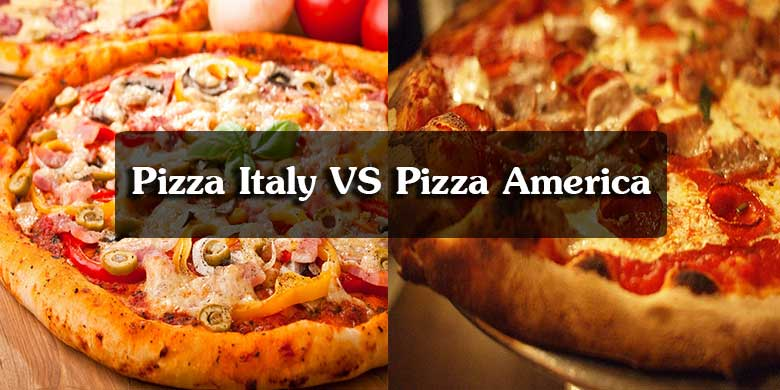 Pizza Italy VS Pizza America